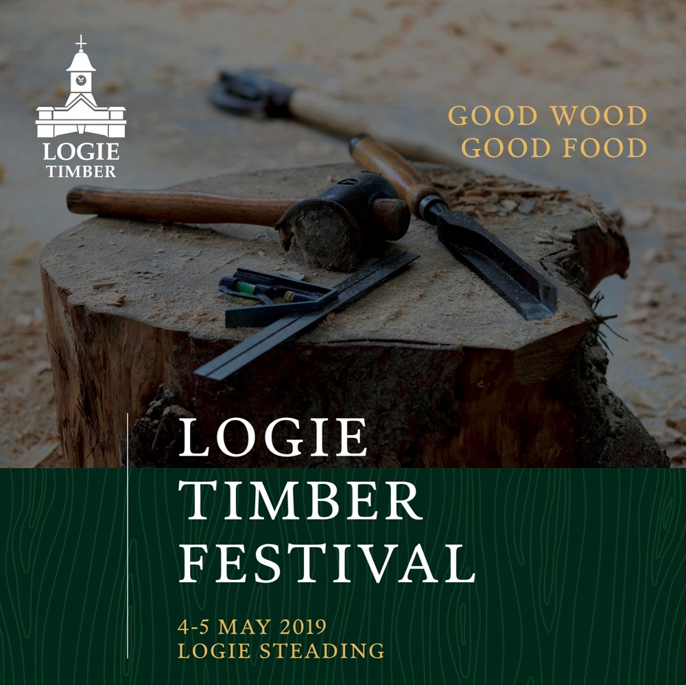Logie Timber Festival 4th and 5th May 2019